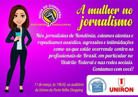"""Sinjor promove, nesta quarta, 11,  Roda de Conversa """"A Mulher no Jornalismo"""""""