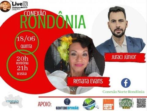A Transformista Renata Evans e o Ator Juraci Junior serão os convidados nesta quinta-feira dia 18 de junho no Conexão Rondônia