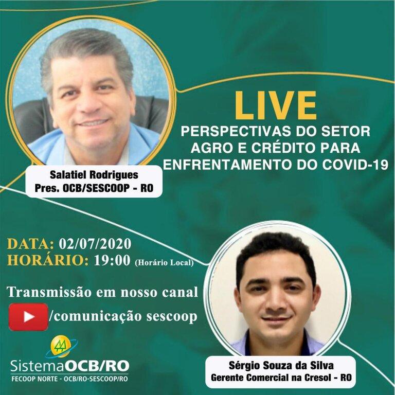 OCB/SESCOOP – RO realizará mais uma live para debater o cooperativismo AGRO e de crédito durante a pandemia - Gente de Opinião