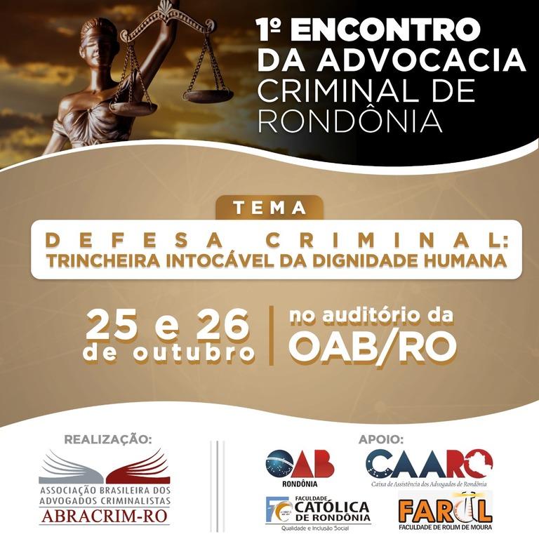 OAB Rondônia apoia l Encontro da Advocacia Criminal do Estado - Gente de Opinião