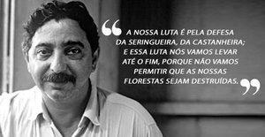 Chico Mendes: 30 anos do assassinato do líder seringueiro - Gente de Opinião