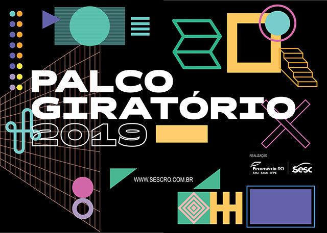 Festival Palco Giratório de 07 A 27 de setembro - A Difusão e e intercâmbio das Artes Cênicas em Rondônia - Gente de Opinião