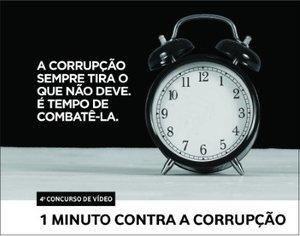 IV edição do Concurso de Vídeo 1 Minuto Contra a Corrupção  - Gente de Opinião