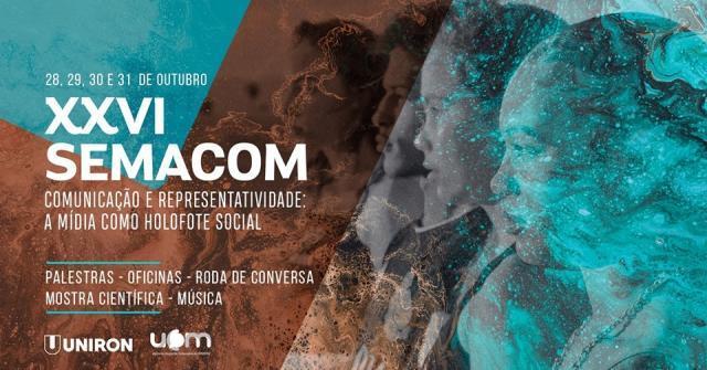 UNIRON: XXVI Semana Acadêmica de Comunicação será realizada  de 28 a 31 de Outubro  - Gente de Opinião