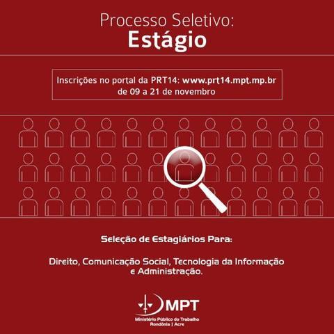 MPT-RO abre inscrições para Processo Seletivo de estagiários de nível superior em Rondônia e Acre - Gente de Opinião