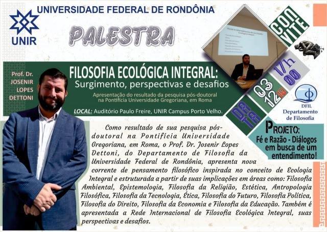 Professor de Rondônia, Pós-Doutor em Filosofia, propõe sistematização de corrente de pensamento inspirada na Encíclica Laudato Si'. - Gente de Opinião