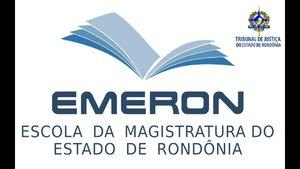 Emeron abre processo seletivo para turma 2020/2021 da Especialização em Direito para a Carreira da Magistratura - Gente de Opinião