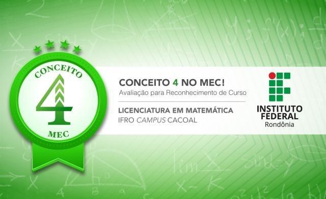 Licenciatura em Matemática do Campus Cacoal recebe nota 4 em avaliação do MEC - Gente de Opinião
