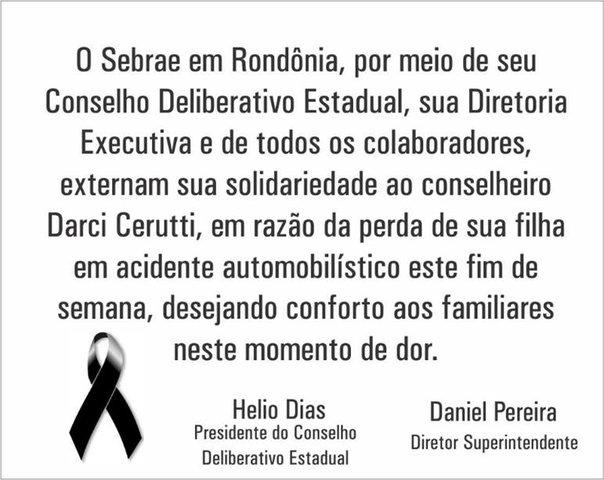 Nota de Pesar do Sebrae em Rondônia pelo falecimento da jovem Laysa Cerutti - Gente de Opinião