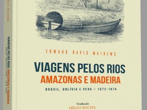Será lançada em breve a obra do engenheiro Edward Davis Mathews traduzida para o português pelo professor Helio Rocha