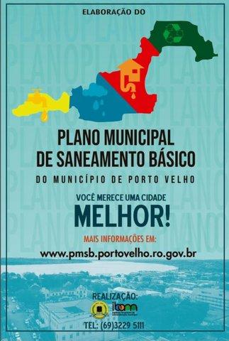 Prefeitura de Porto Velho convoca população para elaboração do Plano Municipal de Saneamento Básico - Gente de Opinião