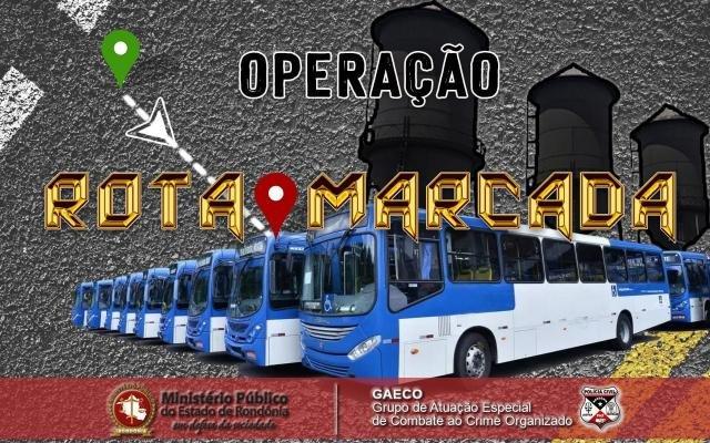Ministério Público de Rondônia, com apoio da Polícia Civil, deflagra operação contra possível esquema criminoso na concessão de transporte público de Porto Velho - Gente de Opinião