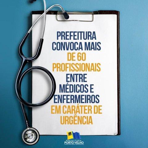 Prefeitura de Porto velho convoca médicos, enfermeiros e técnicos selecionados em processo simplificado - Gente de Opinião