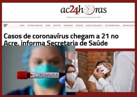 Nosso vizinho Acre confirma 21 casos de coronavírus + Refaz manterá milhares de empregos + Sem corte de energia por 90 dias