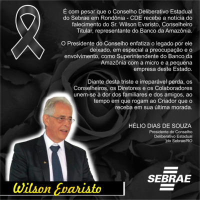 Conselho Deliberativo Estadual do Sebrae, pesar pela perda de seu Conselheiro