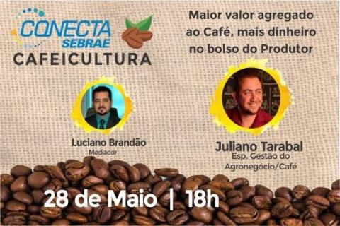 Conecta Sebrae Cafeicultura, quinta-feira (28), às 18h