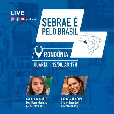 Sebrae pelo Brasil traz live com empreendedoras de Rondônia